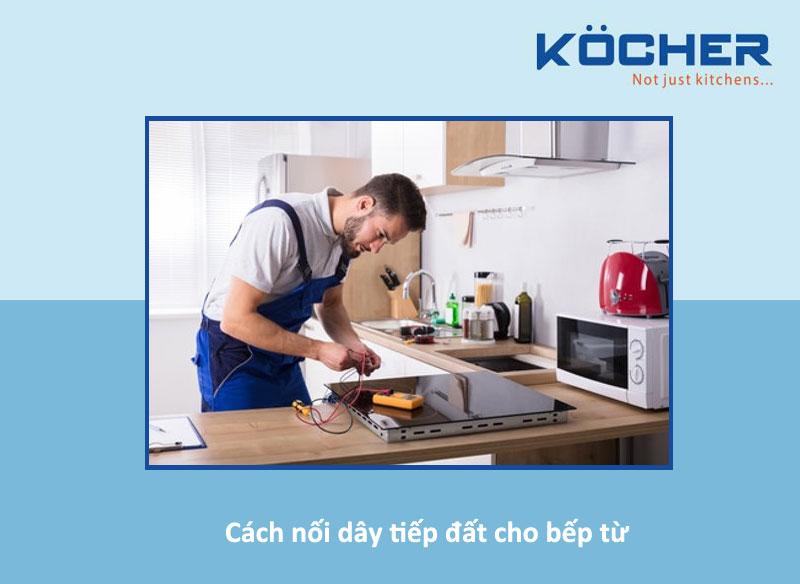 Cách nối dây tiếp đất cho bếp từ